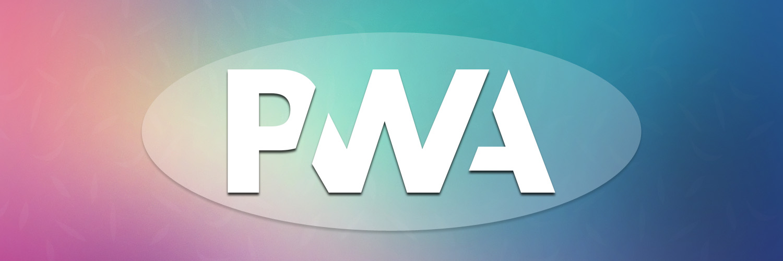 key benefits of PWA-ahomtech.com