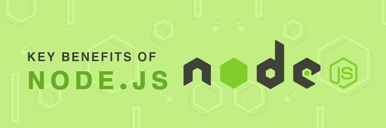 key benefits of node.js-ahomtech.com