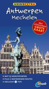 ANWB Extra: Antwerpen en Mechelen