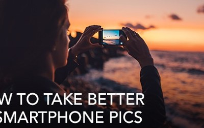 Take Better Pics with Your Smart Phone