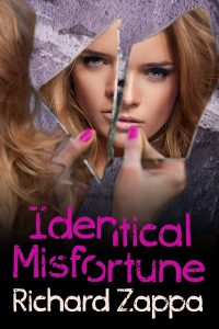 Out Now: 'Identical Misfortune', a Unique Thriller by Richard Zappa