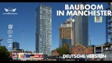 Bauboom in Manchester - Deutsche Version