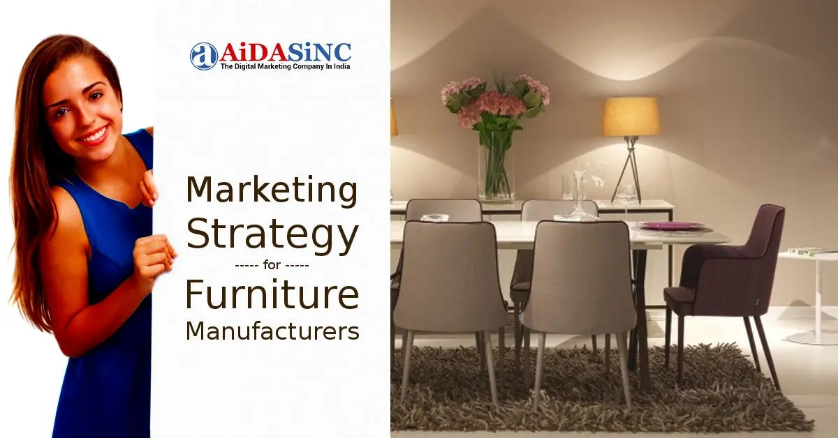 Marketing Strategy For Furniture Manufacturers | Ranked 50+ Cos In India