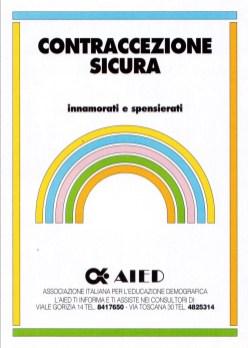 Contraccezione sicura per un'estate felice. Roma, maggio 1988.