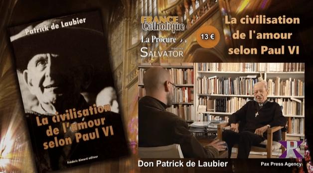 Vidéo PAX PRESS AGENCY Geneva – La Civilisation de l'amour selon Paul VI livre de Don Patrick de Laubier