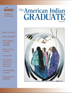 The American Indian Graduate Magazine Spring 2006