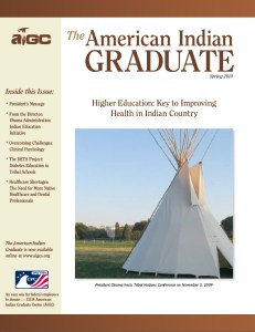 The American Indian Graduate Magazine Spring 2010