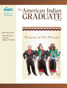 The American Indian Graduate Magazine Winter 2006