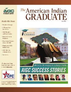 The American Indian Graduate Magazine Fall 2015