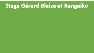 Fin janvier : stage de Gérard Blaize  et Kangeiko