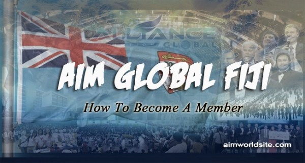 How to Join AIM Global Fiji And Become A Member – AIM World