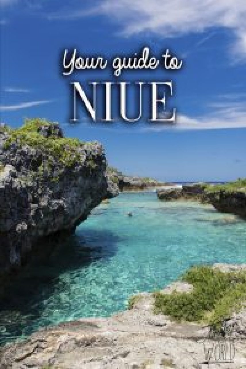 Your guide to Niue. Travel blog Ainsley about the world.