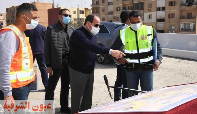 الرئيس عبد الفتاح السيسي يجري جولة تفقدية لأعمال تطوير الطرق والمحاور بشرق القاهرة