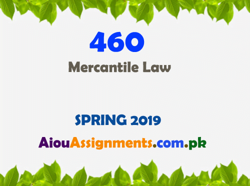 460 Solved Assignment Spring 2019 | AiouAssignments.com.pk