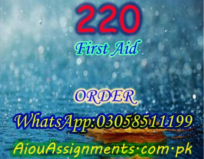220 First Aid Matric Spring 2019 | AiouAssignments.com.pk