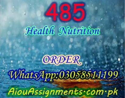 485 Health Nutrition BA Spring 2019 | AiouAssignments.com.pk