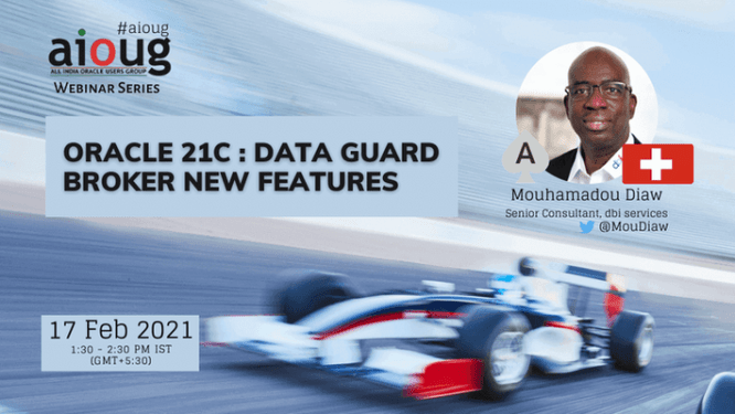 Oracle 21c : Data Guard Broker New Features