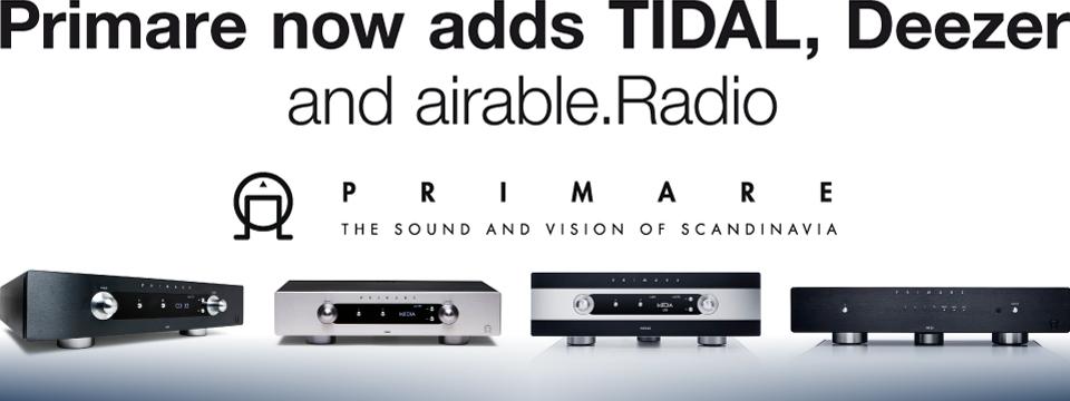 Primare adds Deezer, TIDAL, internet Radio