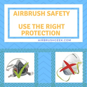 Airbrush Safety