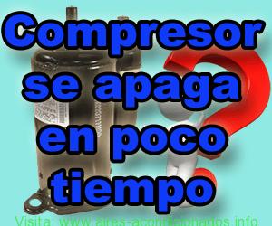 Compresor se apaga en poco tiempo