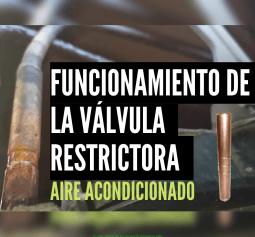 Funcionamiento de la válvula restrictora