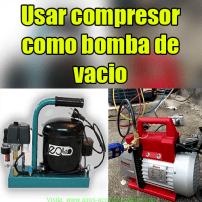 Usar compresor como bomba de vacío