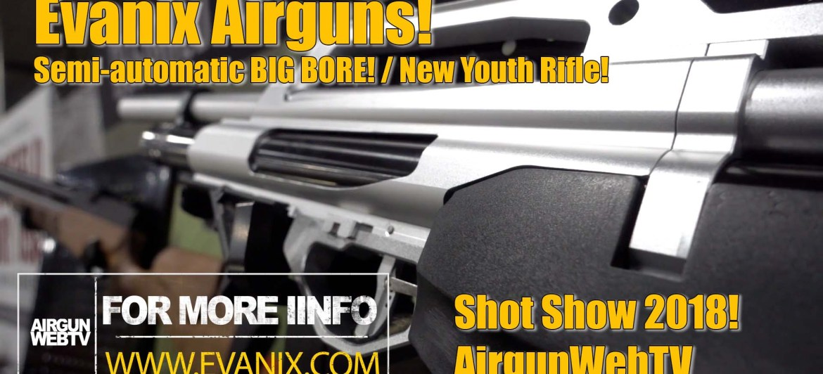 Evanix Airguns at Shot Show 2018