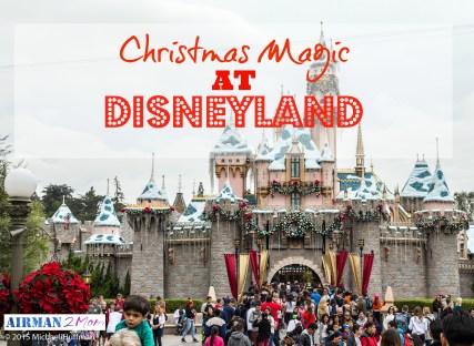 Christmas at Disneyland: Celebrating the Magic