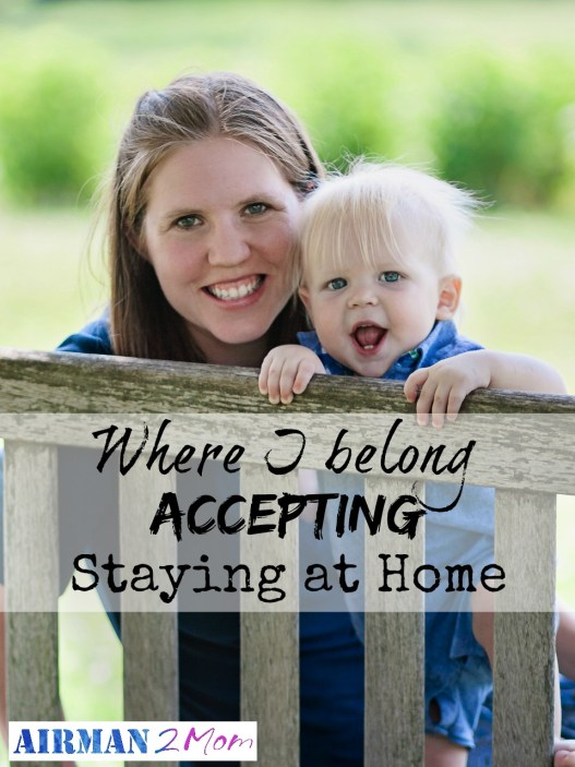 Acceptance: Staying at home, it is the best choice for my family and for me. #tuesdayatten