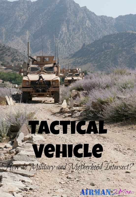 How is a tactical vehicle like parenting. Read on and see.