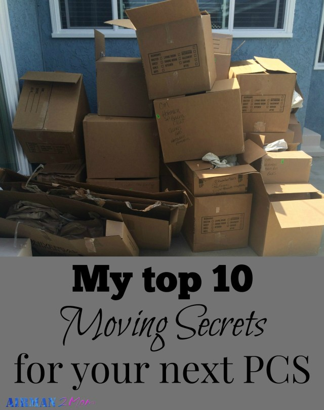My top 10 Moving Secrets for your next PCS. These genius moving tips and hacks will make your next PCS move easier.