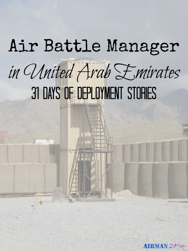 Today I am sharing what it is like to be deployed as an Air Battle Manager in UAE.