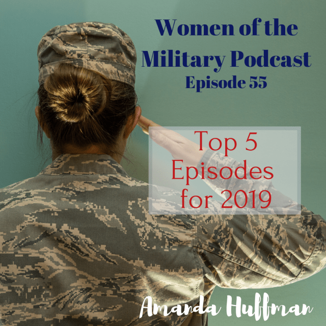 Check out the top five episodes from the first year of Women of the Military Podcast being live. With over 50 stories of military women you won't want to miss a single episode from the Women of the Military Podcast. #podcast #military #militarywomen #women #womenmilitary #veteran #militarypodcast #hermilitarystory