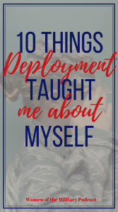 What did deploying to Afghanistan teach me? Deploying taught me so many things and changed me into the person I am today. Check out these 10 things I learned from deploying to Afghanistan #deployment #military #miltiarywomen #womenofthemilitary #deploy #airforce #prt #prtdeployment