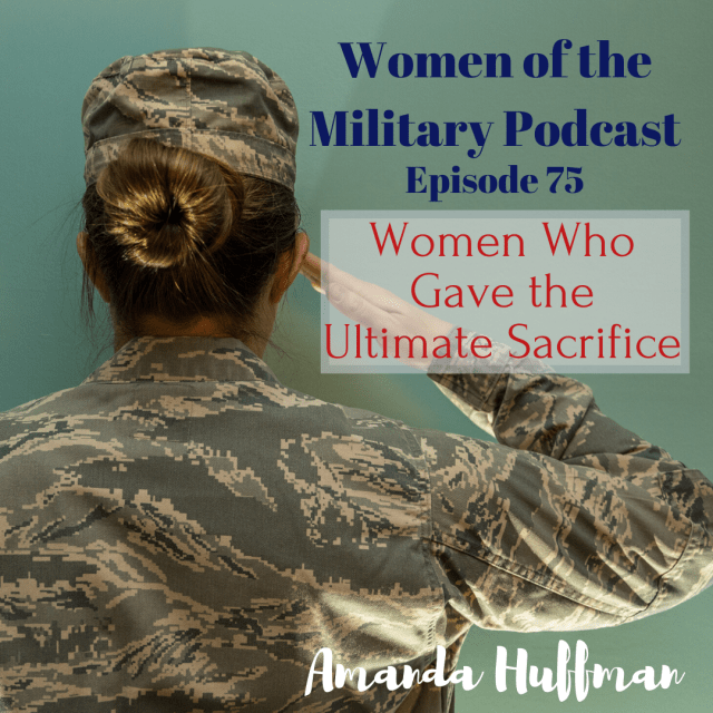 episode 73 Women Who Gave the Ultimate Sacrifice