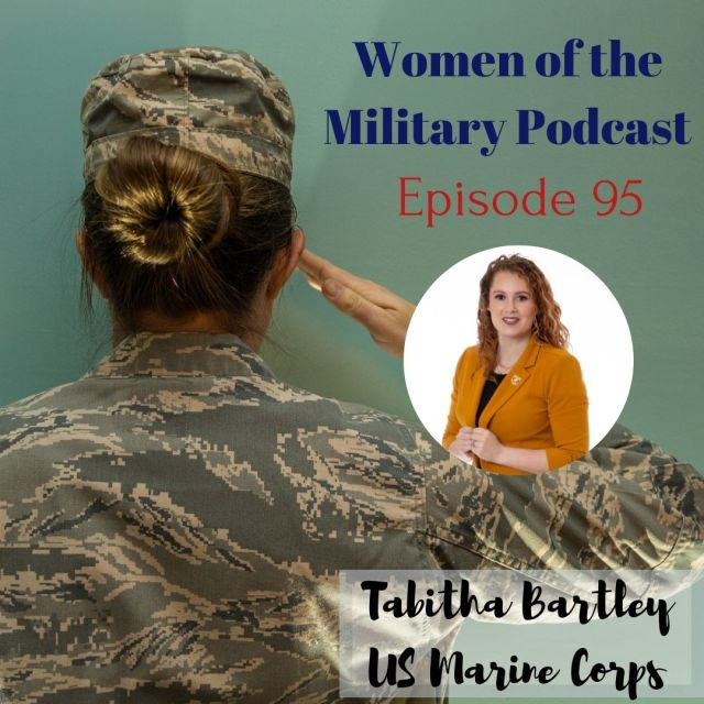 Women of the Military Podcast Episode 95 Tabitha Bartley