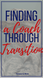 How can finding a coach help you through your transition out of the military? Check out Adriana's story and see if she can help you.