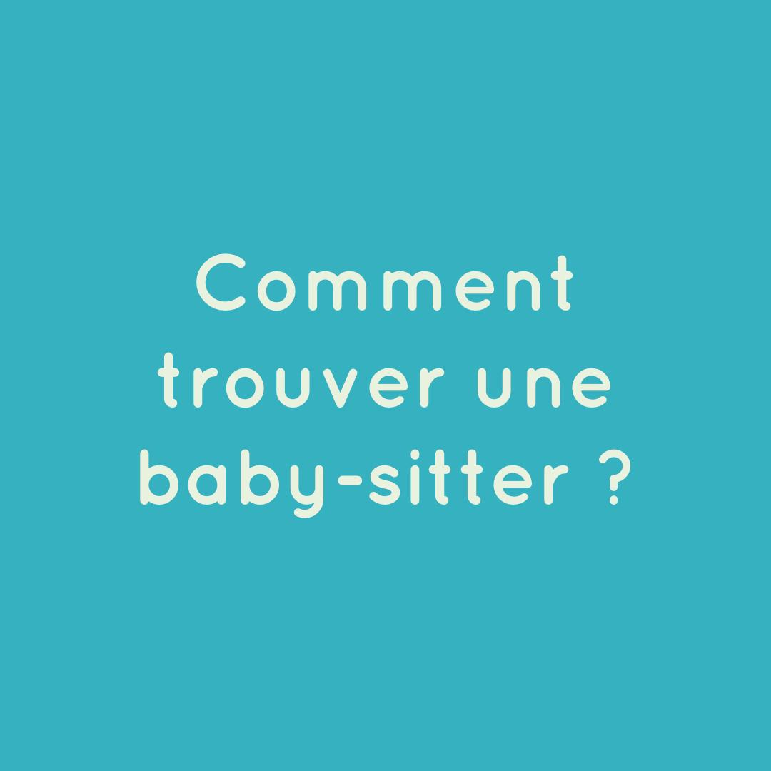 Comment trouver une babysitter ?
