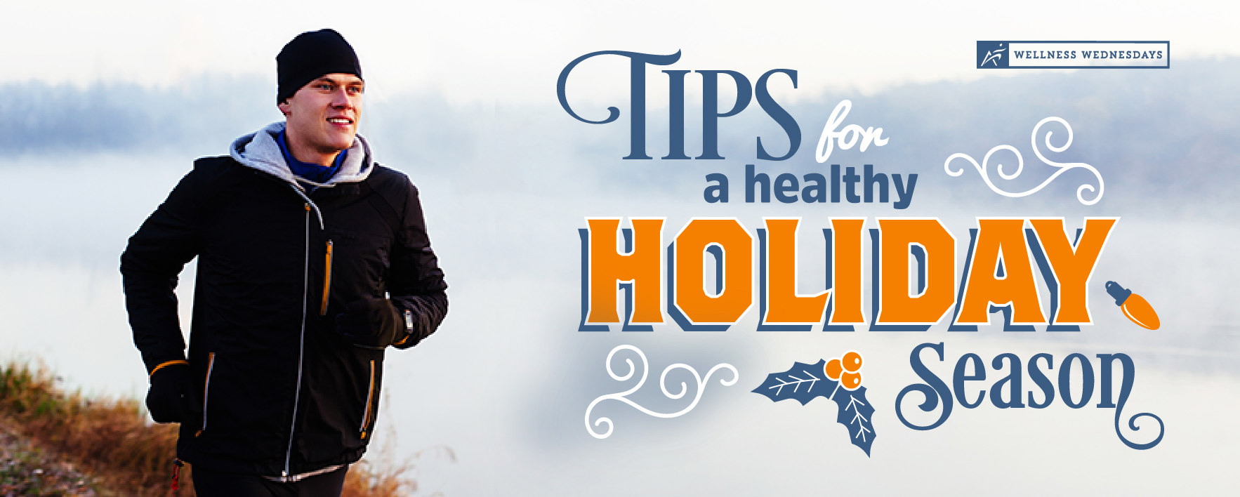 Tips for a healthy holiday season with man running