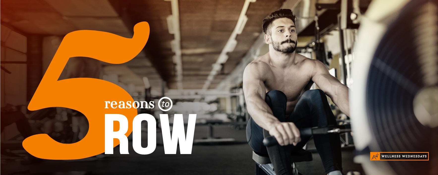 Five Reasons to Row