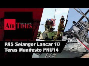 PAS Selangor Lancar 10 Teras Manifesto PRU14