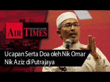 Ucapan Serta Doa Oleh Nik Omar Nik Aziz di Putrajaya