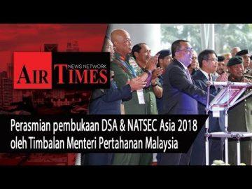 Perasmian Pembukaan DSA & NATSEC Asia 2018 oleh Timbalan Menteri Pertahanan Malaysia