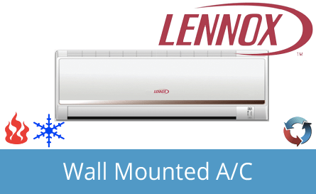 Lennox Wall Mounted Air Conditioning Systems