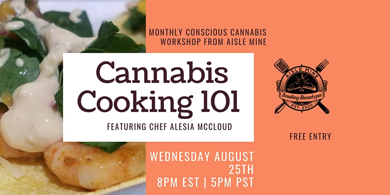 Cannabis Cooking 101 with Chef Alesia McCloud