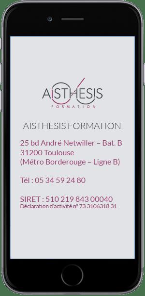 Contactez Aisthesis Formation 25 bd André Netwiller 31200 Toulouse - Tél : 05 34 59 24 80