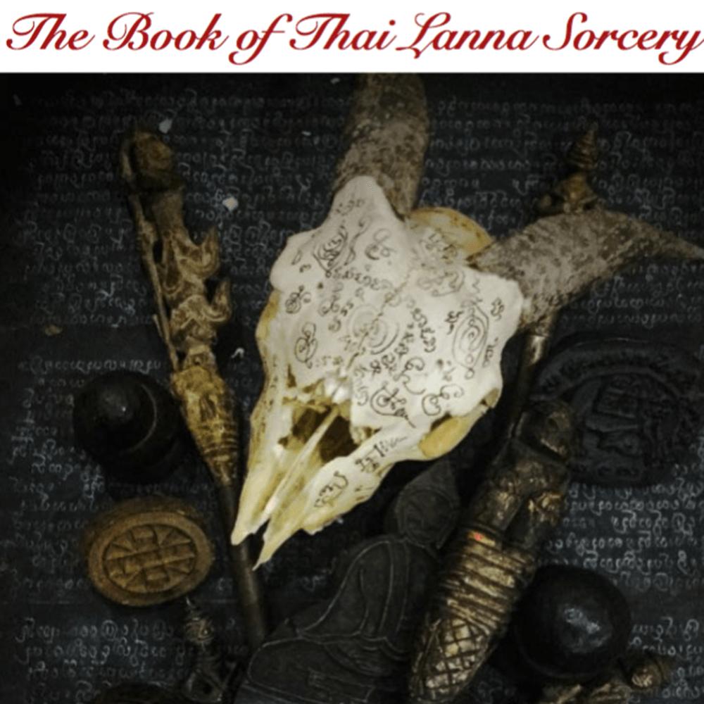 Buddha Magic 6 - The Book of Thai Lanna Sorcery - Ajarn Spencer Littlewood
