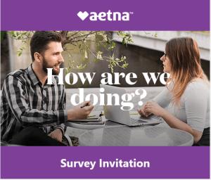 Invitation to participate in AETNA's survey
