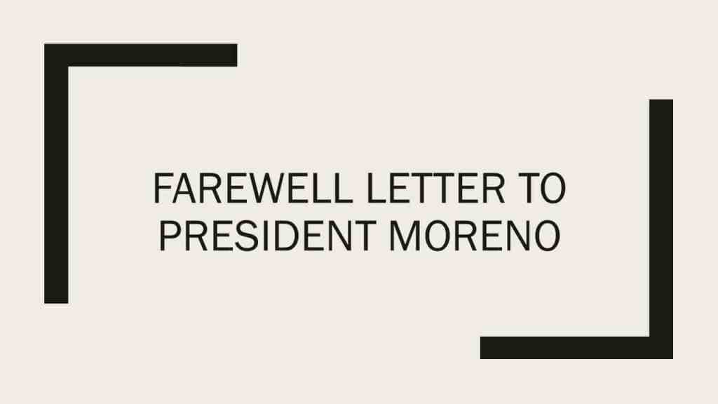 Farewell letter to President Moreno