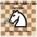 El retorno de Spider y sus cacerías